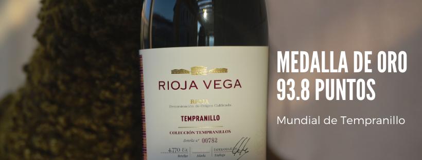 Rioja Vega Colección Tempranillo Tinto 2018 recibe 93,8 PUNTOS y MEDALLA DE ORO del Concurso Mundial de Tempranillos