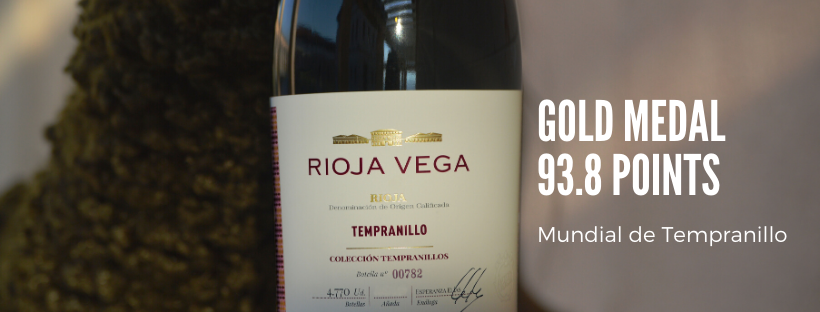 Rioja Vega Colección Tempranillo Tinto 2018 receives 93.8 POINTS and a GOLD MEDAL from Concurso Mundial de Tempranillos.